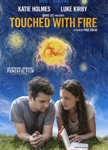 Прикосновение огнём / Touched with Fire (2015 онлайн)