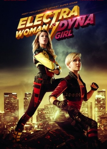 Суперженщины / Electra Woman and Dyna Girl (2016 онлайн)