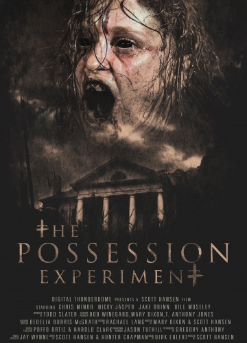 Эксперимент «Одержимость» / The Possession Experiment (2016 онлайн)